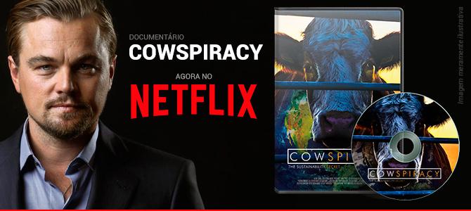 Com Leonardo DiCaprio como produtor-executivo, filme 'Cowspiracy' estreia no Netflix